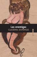 LAS ENEMIGAS / CLAUDINA DOMINGO..