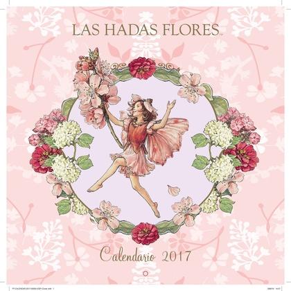 LAS HADAS FLORES. CALENDARIO 2017