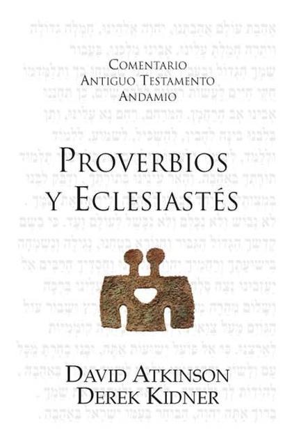 ECLESIASTÉS Y PROVERBIOS