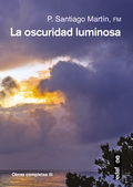 LA OSCURIDAD LUMINOSA.