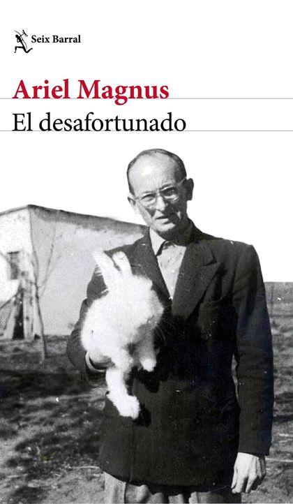 EL DESAFORTUNADO