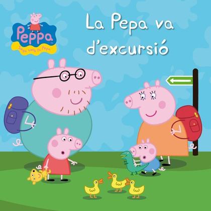 La Pepa va d'excursió (Un conte de La Porqueta Pepa)