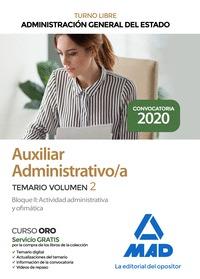 AUXILIAR ADMINISTRATIVO DE LA ADMINISTRACIÓN GENERAL DEL ESTADO. TEMARIO VOLUMEN. TEMARIO VOLUM