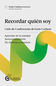 RECORDAR QUIÉN SOY                                                              CICLO DE CONFER