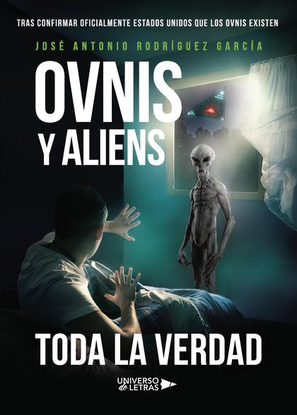 OVNIS Y ALIENS.