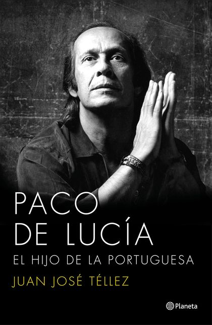 PACO DE LUCÍA. EL HIJO DE LA PORTUGUESA. EL HIJO DE LA PORTUGUESA