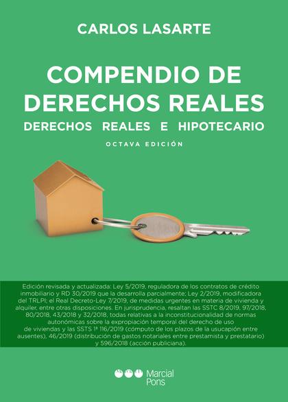 COMPENDIO DE DERECHOS REALES. DERECHOS REALES E HIPOTECARIOS
