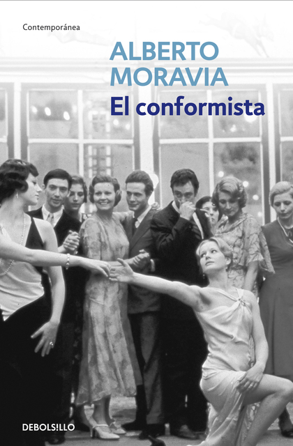 EL CONFORMISTA.