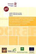 SOLUCIONES HABITACIONALES PARA EL ENVEJECIMIENTO ACTIVO: VIVIENDAS COLABORATIVAS.