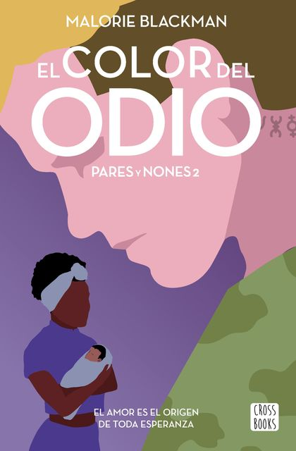 EL COLOR DEL ODIO. PARES Y NONES 2