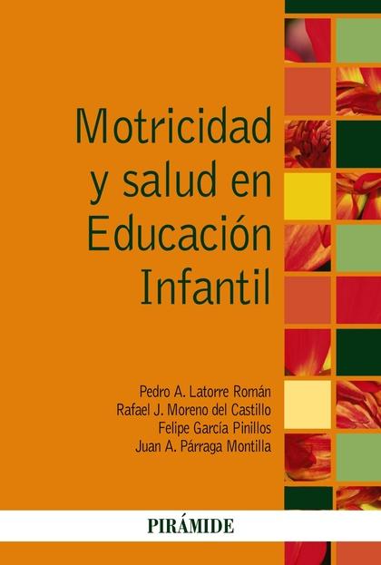 MOTRICIDAD Y SALUD EN EDUCACIÓN INFANTIL.