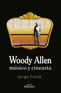 WOODY ALLEN. MÚSICO Y CINEASTA.