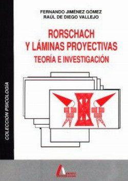 RORSCHACH LAMINAS PROYECTIVAS TEORIA INVESTIGACION