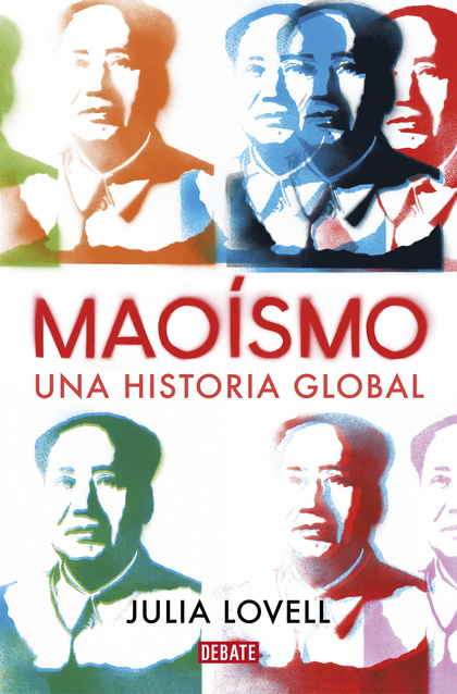 MAOÍSMO. UNA HISTORIA GLOBAL.