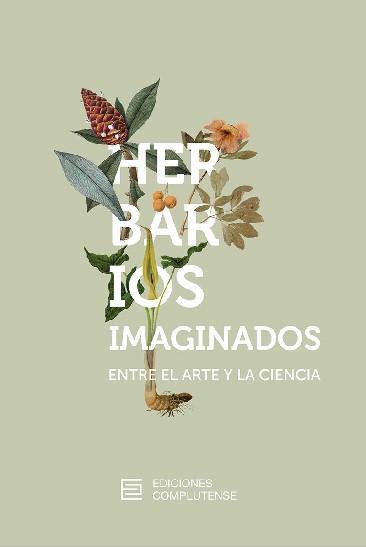 HERBARIOS IMAGINADOS. ENTRE EL ARTE Y LA CIENCIA.