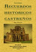 RECUERDOS HISTÓRICOS CASTREÑOS