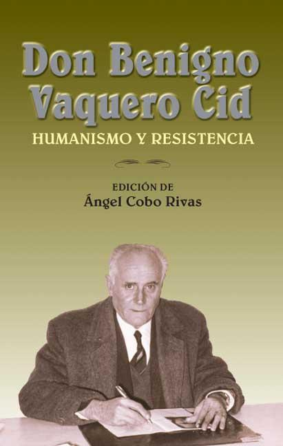 Don Benigno Vaquero Cid