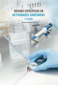 RIESGOS ESPECÍFICOS EN ACTIVIDADES SANITARIAS 2ªED