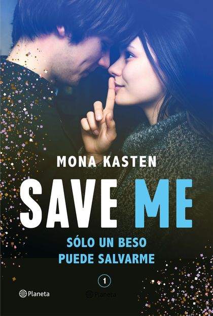 SAVE ME (SERIE SAVE 1).