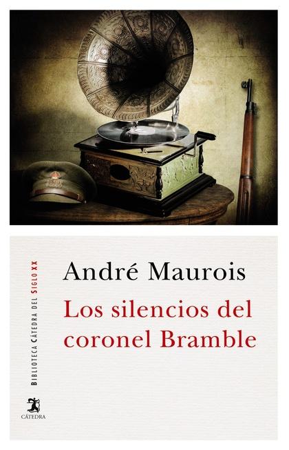 LOS SILENCIOS DEL CORONEL BRAMBLE.