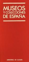 MUSEOS Y COLECCIONES DE ESPAÑA