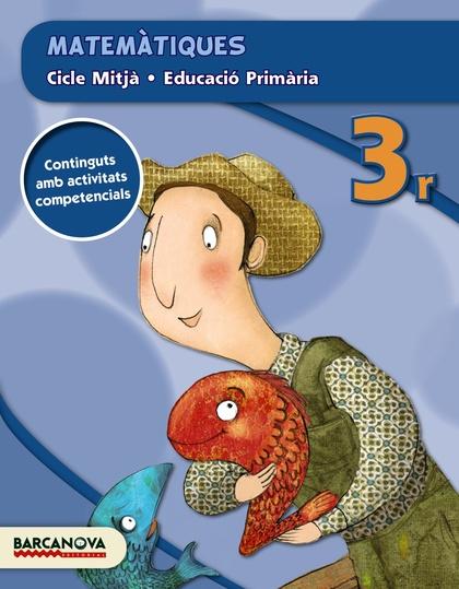 MATEMÀTIQUES 3R CM (ED. 2015).