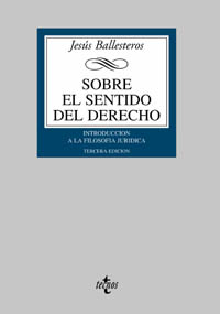 SOBRE EL SENTIDO DEL DERECHO: INTRODUCCIÓN A LA FILOSOFÍA JURÍDICA