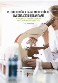 INTRODUCCION A LA METODOLOGIA DE INVESTIGACIÓN BIOSANITARIA.PAUTAS BASICAS PARA.
