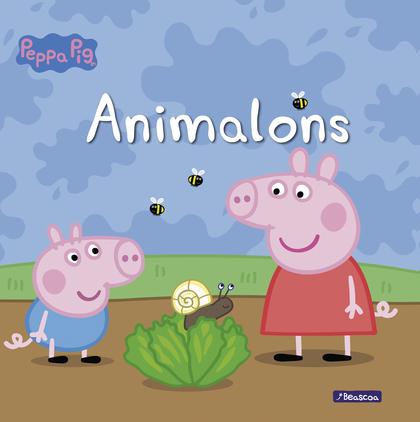 Animalons (Un conte de La Porqueta Pepa)