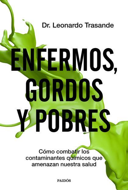 MAS ENFERMOS, GORDOS Y POBRES
