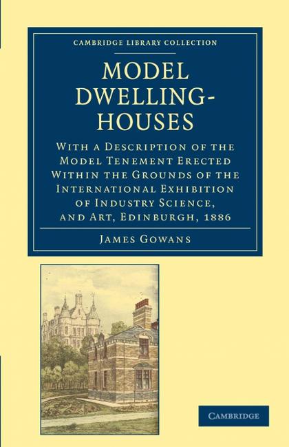 MODEL DWELLING-HOUSES
