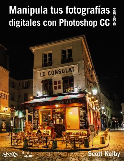 MANIPULA TUS FOTOGRAFÍAS DIGITALES CON PHOTOSHOP CC