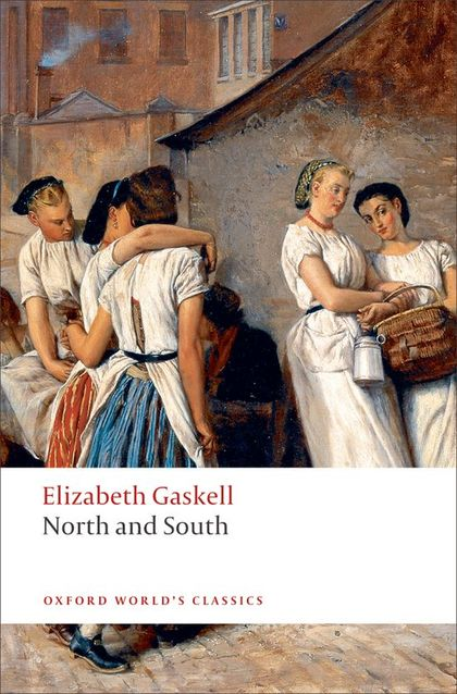 OXFORD WORLD´S CLASSICS: NORTH AND SOUTH