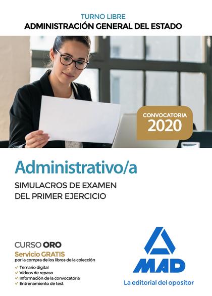 ADMINISTRATIVO DE LA ADMINISTRACIÓN GENERAL DEL ESTADO (TURNO LIBRE). SIMULACROS.