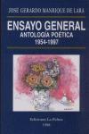 ENSAYO GENERAL ANTOLOGIA POETICA 1954-1997