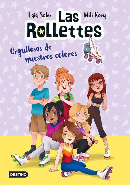 LAS ROLLETTES 3. ORGULLOSAS DE NUESTROS COLORES.