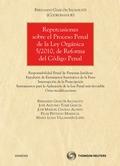 REPERCUSIONES SOBRE EL PROCESO PENAL DE LA LEY ORGÁNICA 5/2010, DE REFORMA DEL CÓDIGO PENAL : R