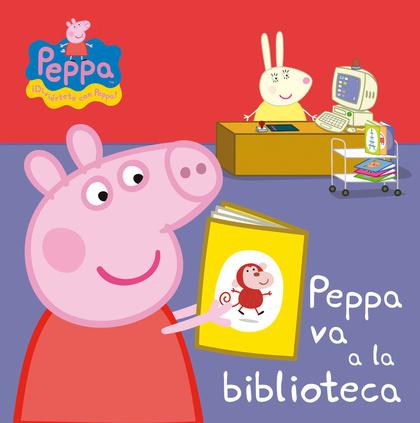 PEPPA VA A LA BIBLIOTECA (PEPPA PIG. TODO CARTÓN).