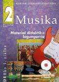 MUSIKA, 2 DBH. MATERIAL DIDAKTIKO LAGUNGARRIA