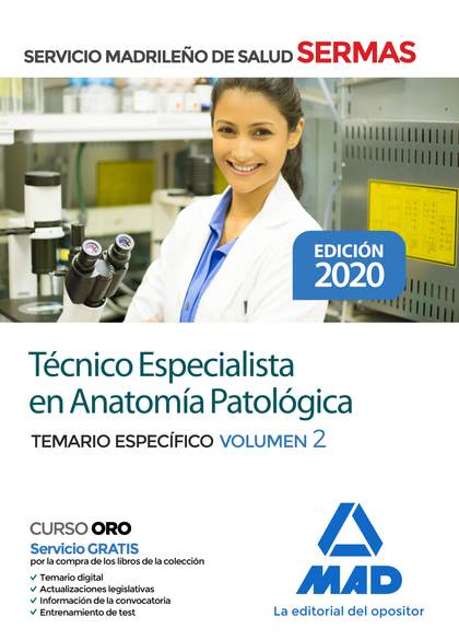 TÉCNICO ESPECIALISTA EN ANATOMÍA PATOLÓGICA DEL SERVICIO DE SALUD DE LA COMUNIDA. TEMARIO ESPEC