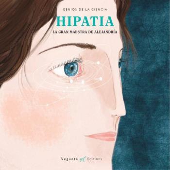 HIPATÍA, LA GRAN MAESTRA DE ALEJANDRÍA