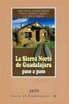 LA SIERRA NORTE DE GUADALAJARA, PASO A PASO
