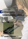 FORMACIÓN Y ORIENTACIÓN LABORAL, FORMACIÓN PROFESIONAL, GRADO SUPERIOR