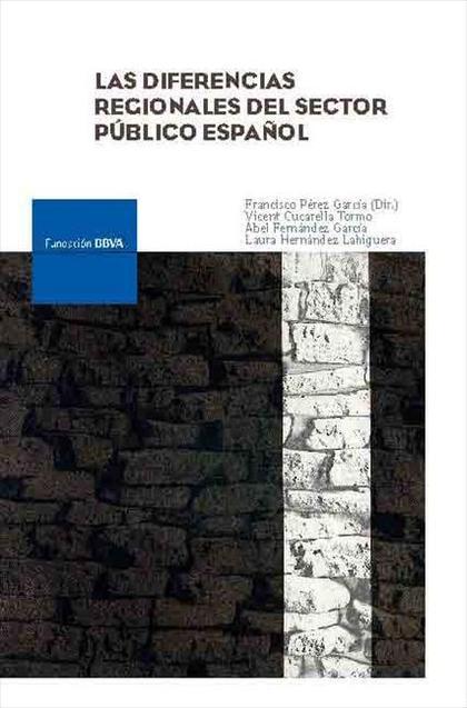 LAS DIFERENCIAS REGIONALES DEL SECTOR PÚBLICO ESPAÑOL
