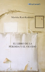 EL LIBRO DE LA PÉRDIDA Y EL OLVIDO.