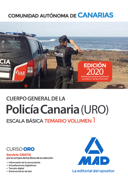 CUERPO GENERAL DE LA POLICÍA CANARIA ESCALA BÁSICA (POLICÍA URO). TEMARIO VOLUME.