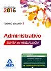 ADMINISTRATIVOS DE LA JUNTA DE ANDALUCÍA. TURNO LIBRE. TEMARIO. VOLUMEN 1.