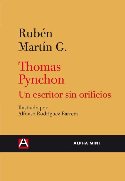 THOMAS PYNCHON : UN ESCRITOR SIN ORIFICIOS