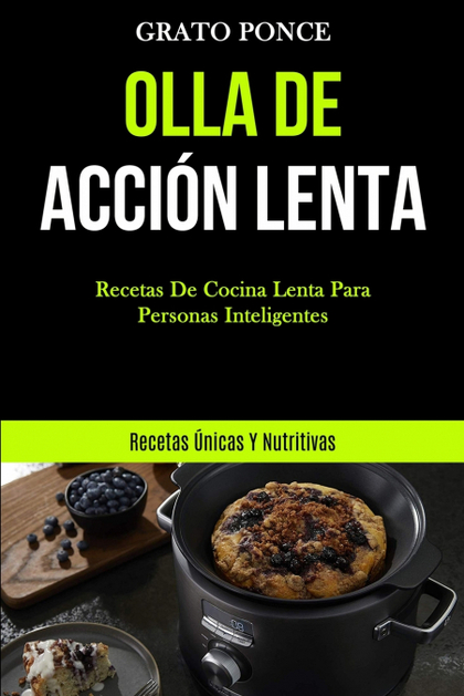 OLLA DE ACCIÓN LENTA