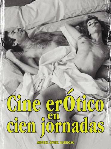 CINE ERÓTICO EN CIEN JORNADAS